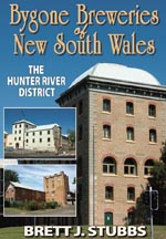Bygone Breweries of NSW - Hunter River